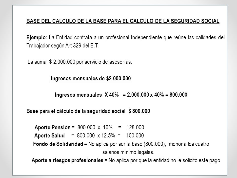 BASE DEL CALCULO DE LA BASE PARA EL CALCULO DE LA SEGURIDAD SOCIAL