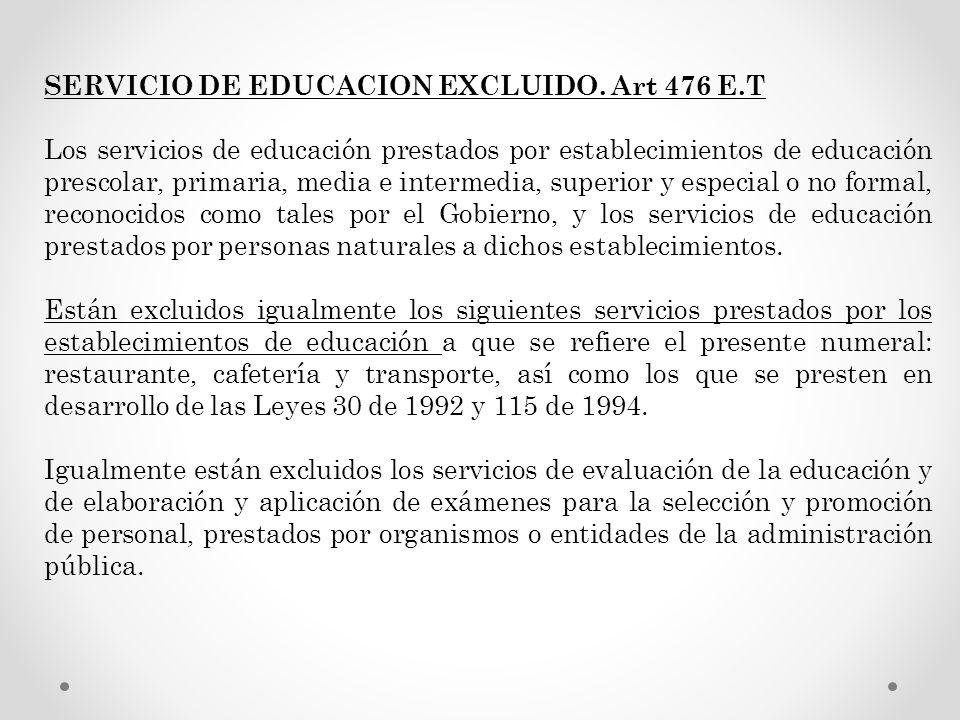 SERVICIO DE EDUCACION EXCLUIDO. Art 476 E.T