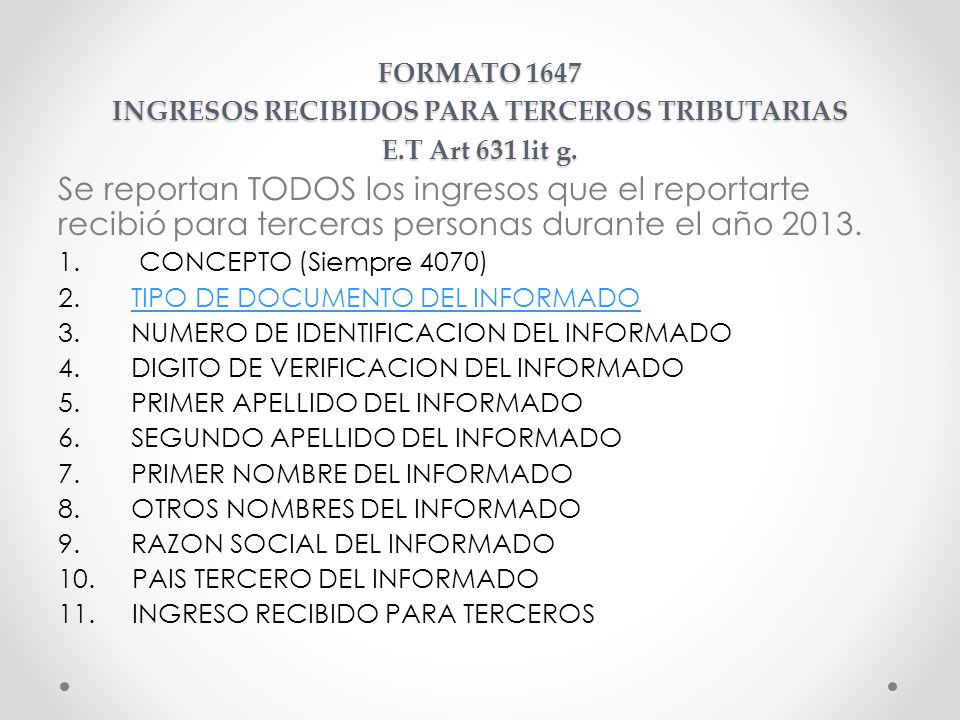 FORMATO 1647 INGRESOS RECIBIDOS PARA TERCEROS TRIBUTARIAS E