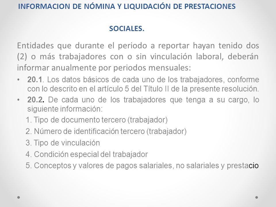 INFORMACION DE NÓMINA Y LIQUIDACIÓN DE PRESTACIONES SOCIALES.