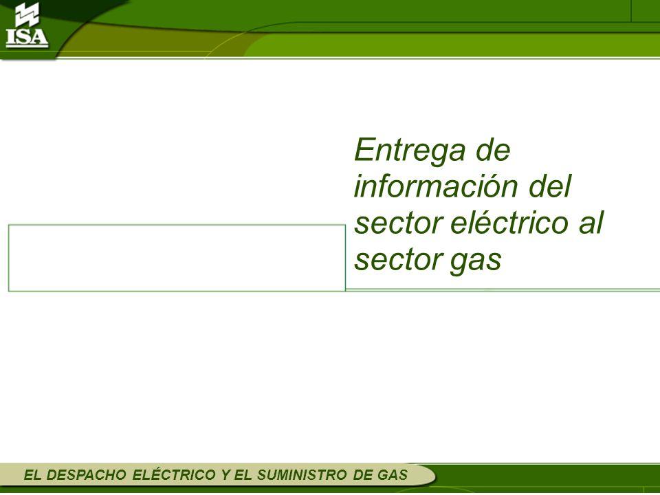 Entrega de información del sector eléctrico al sector gas