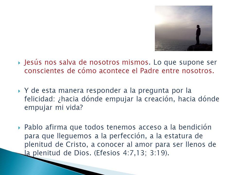 Jesús nos salva de nosotros mismos