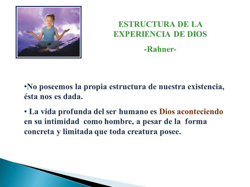 ESTRUCTURA DE LA EXPERIENCIA DE DIOS