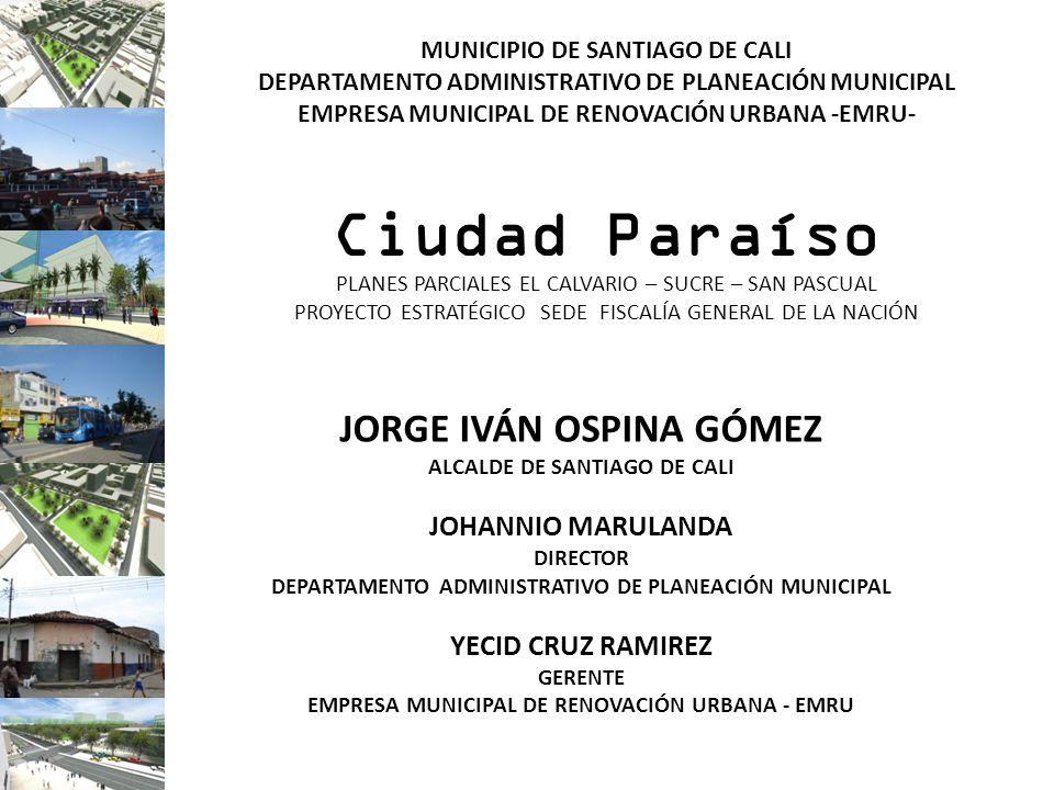 Ciudad Paraíso JORGE IVÁN OSPINA GÓMEZ JOHANNIO MARULANDA