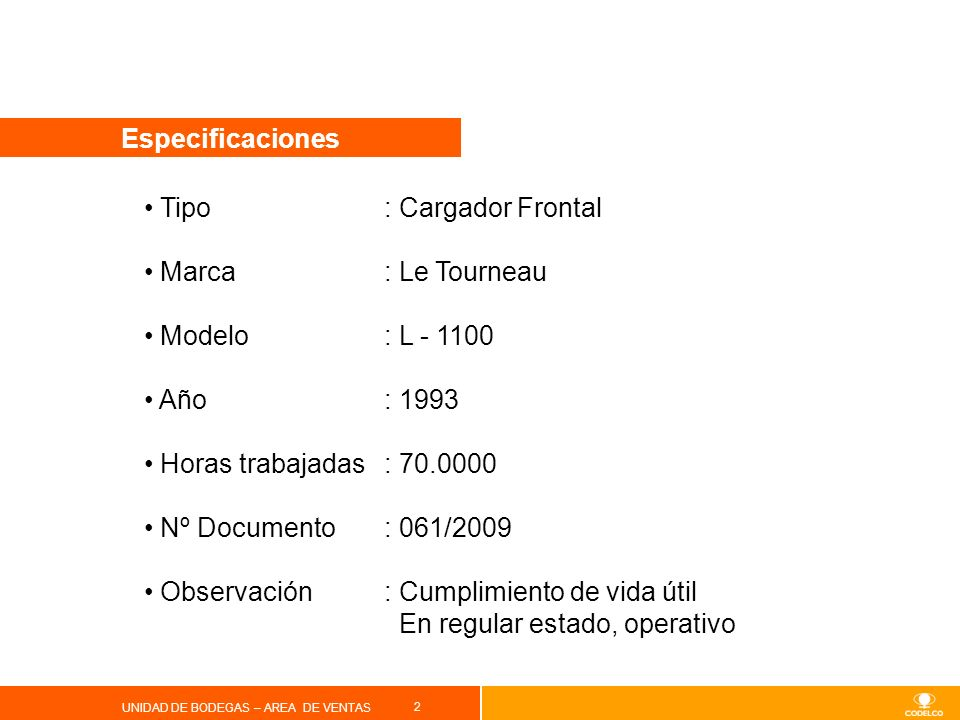Tipo : Cargador Frontal Marca : Le Tourneau Modelo : L - 1100