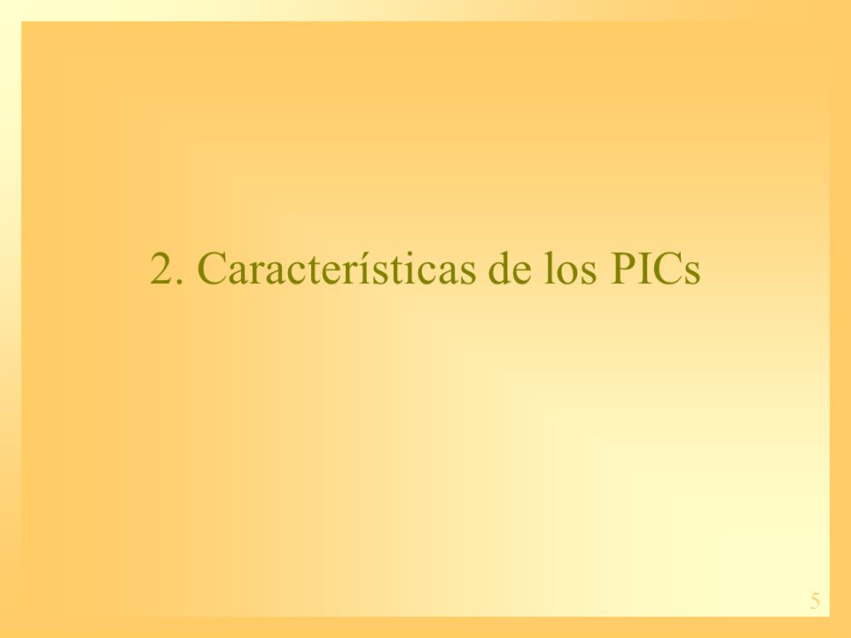 2. Características de los PICs