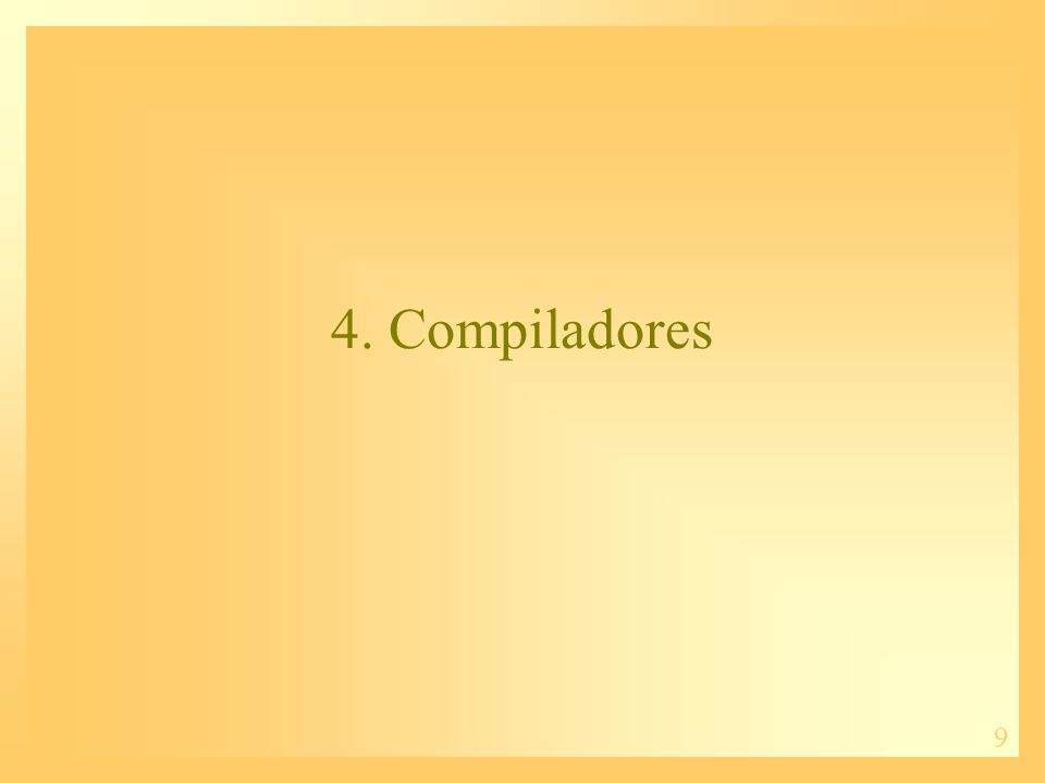 4. Compiladores