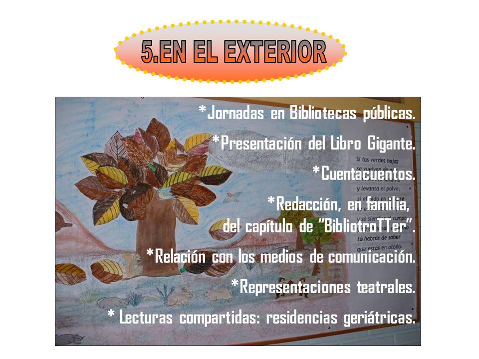 5.EN EL EXTERIOR *Jornadas en Bibliotecas públicas.