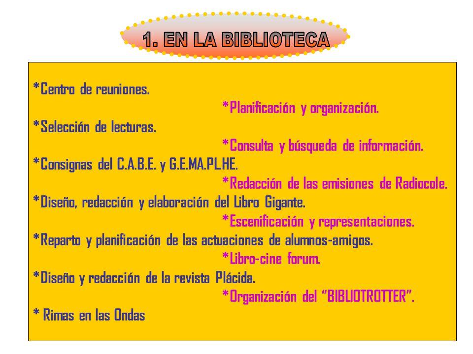 1. EN LA BIBLIOTECA *Centro de reuniones.