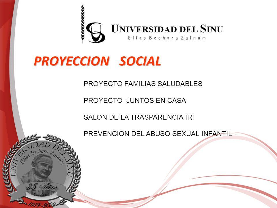 PROYECCION SOCIAL PROYECTO FAMILIAS SALUDABLES PROYECTO JUNTOS EN CASA