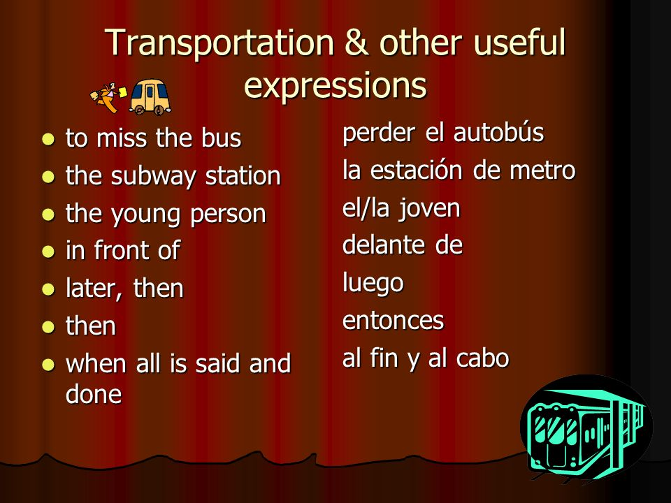 Transportation & other useful expressions