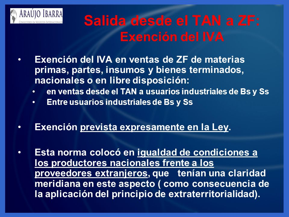 Salida desde el TAN a ZF: Exención del IVA