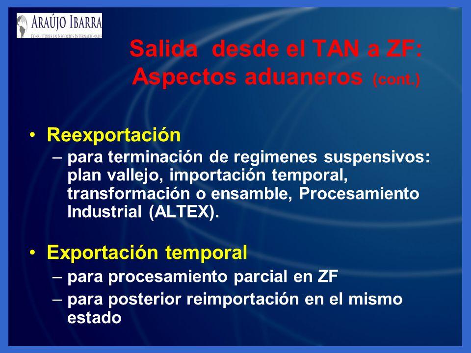 Salida desde el TAN a ZF: Aspectos aduaneros (cont.)