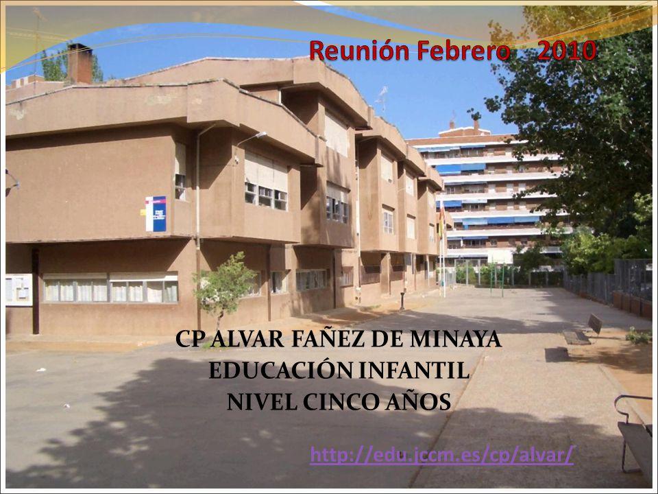 CP ALVAR FAÑEZ DE MINAYA EDUCACIÓN INFANTIL NIVEL CINCO AÑOS