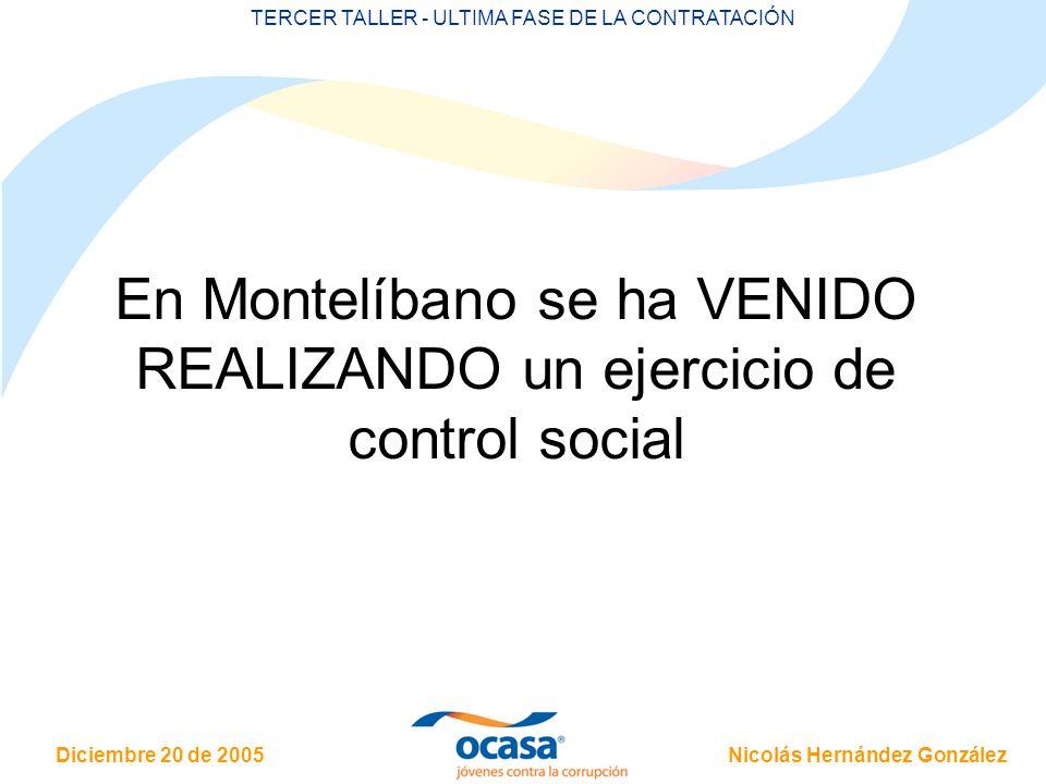 En Montelíbano se ha VENIDO REALIZANDO un ejercicio de control social