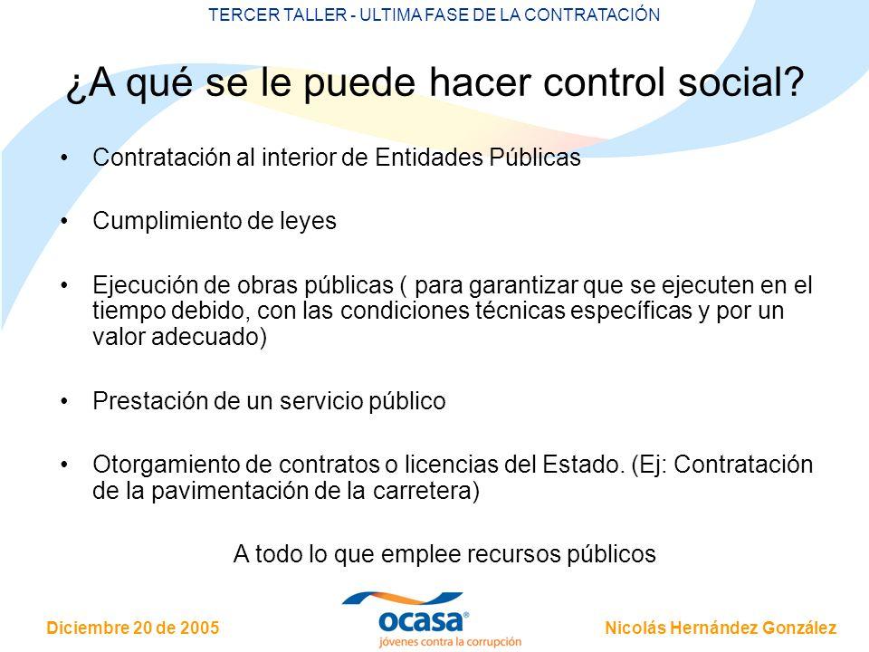 ¿A qué se le puede hacer control social