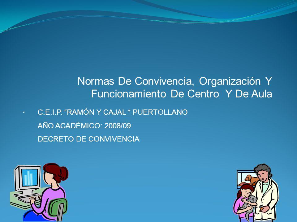 Normas De Convivencia, Organización Y Funcionamiento De Centro Y De Aula