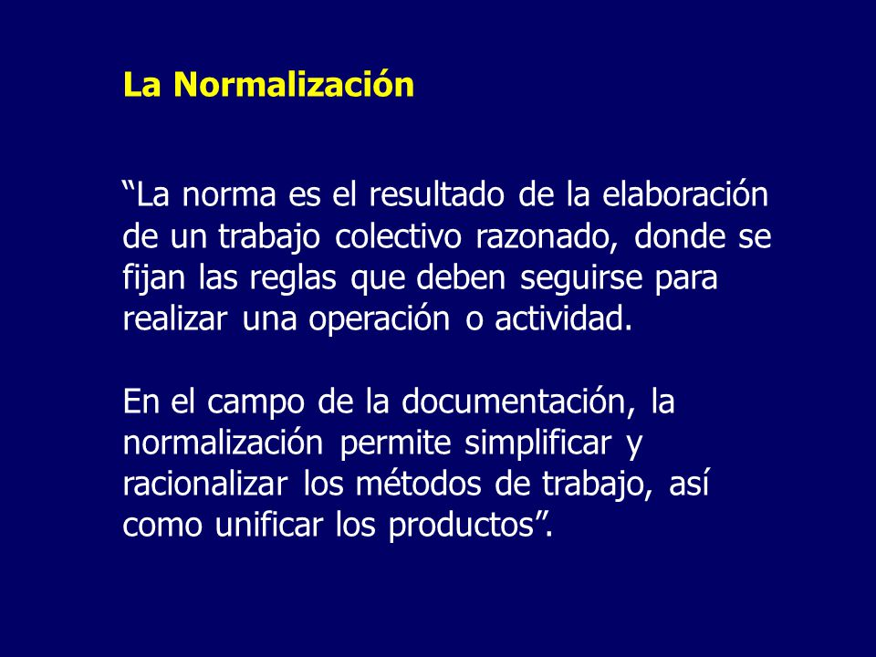 La Normalización