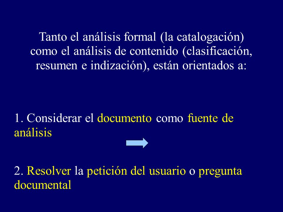 Tanto el análisis formal (la catalogación)