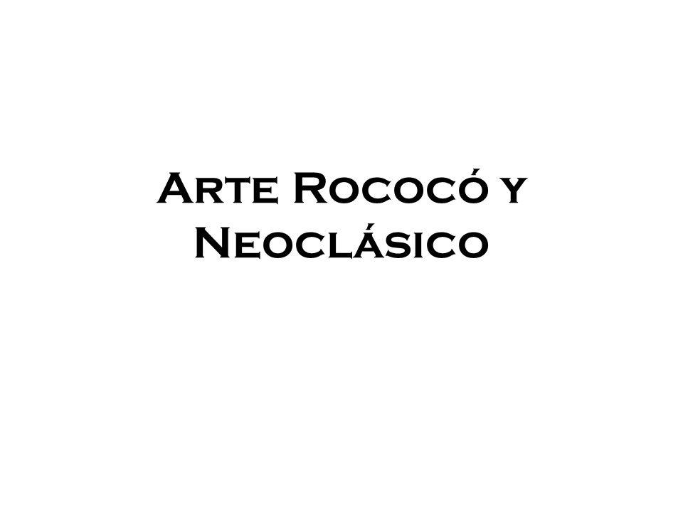 Arte Rococó y Neoclásico