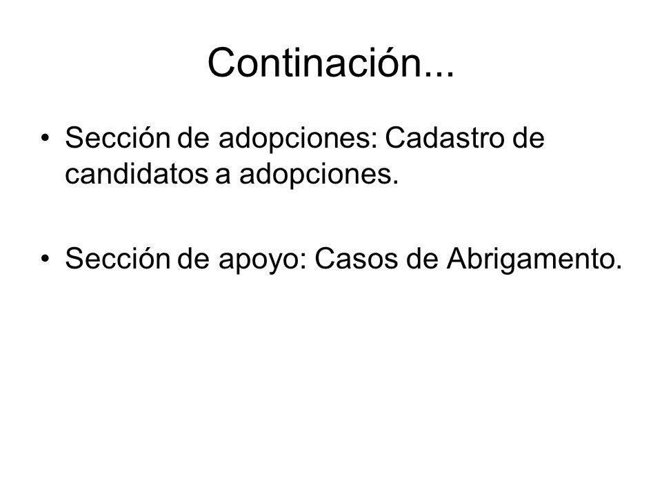 Continación... Sección de adopciones: Cadastro de candidatos a adopciones.