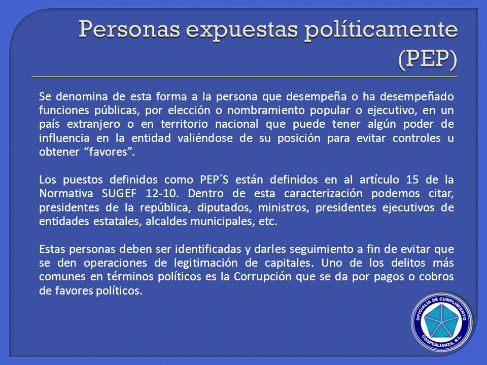 Personas expuestas políticamente (PEP)