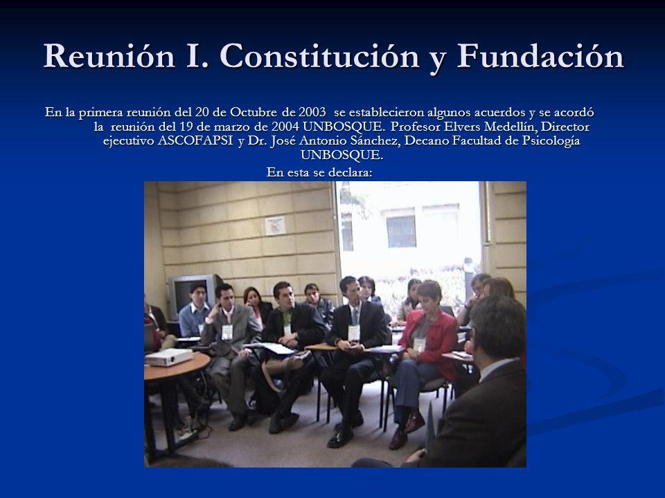 Reunión I. Constitución y Fundación