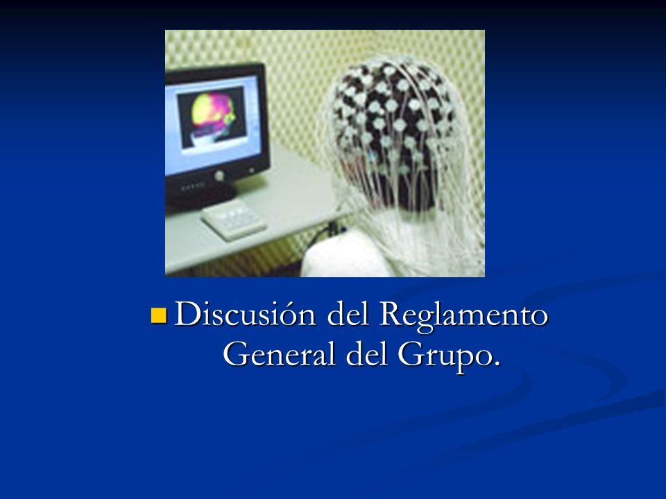 Discusión del Reglamento General del Grupo.