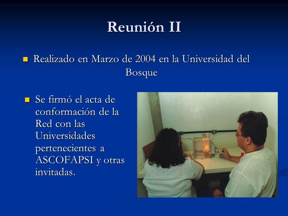 Realizado en Marzo de 2004 en la Universidad del Bosque