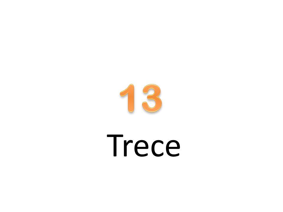 13 Trece