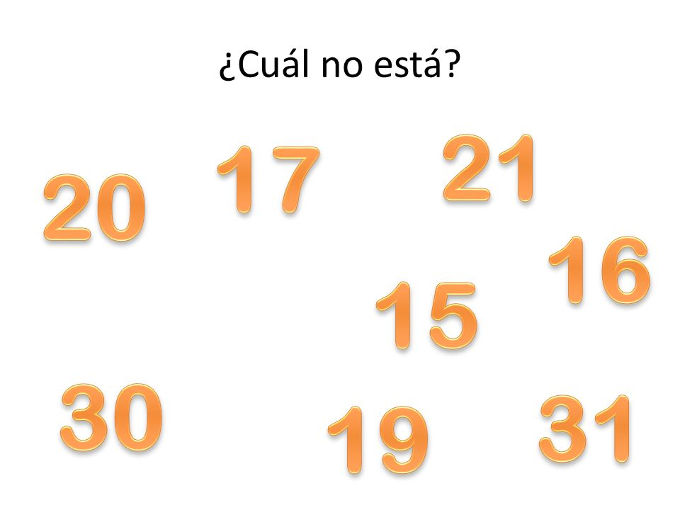 ¿Cuál no está 21 17 20 16 15 30 31 19