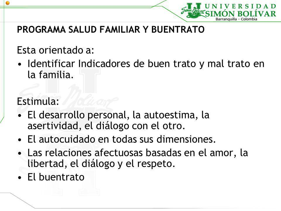 PROGRAMA SALUD FAMILIAR Y BUENTRATO