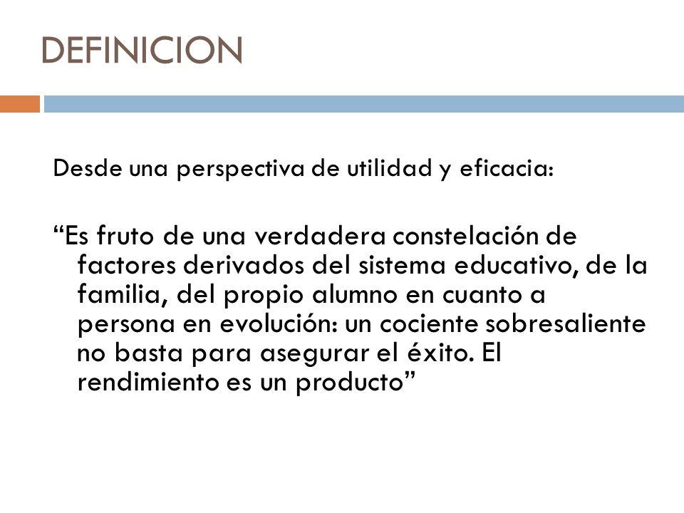 DEFINICION Desde una perspectiva de utilidad y eficacia: