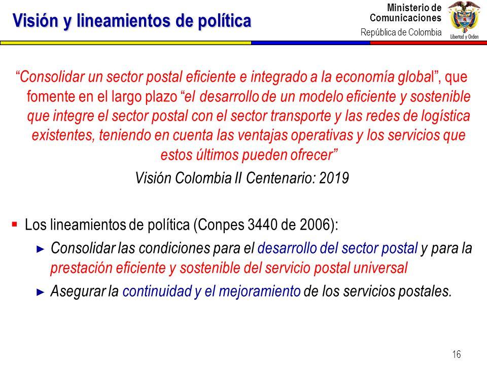 Visión y lineamientos de política