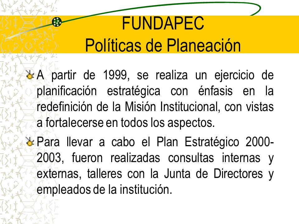 FUNDAPEC Políticas de Planeación