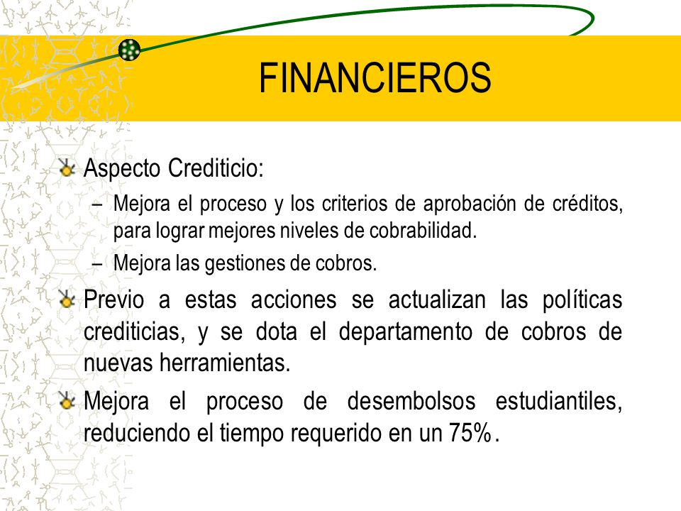FINANCIEROS Aspecto Crediticio:
