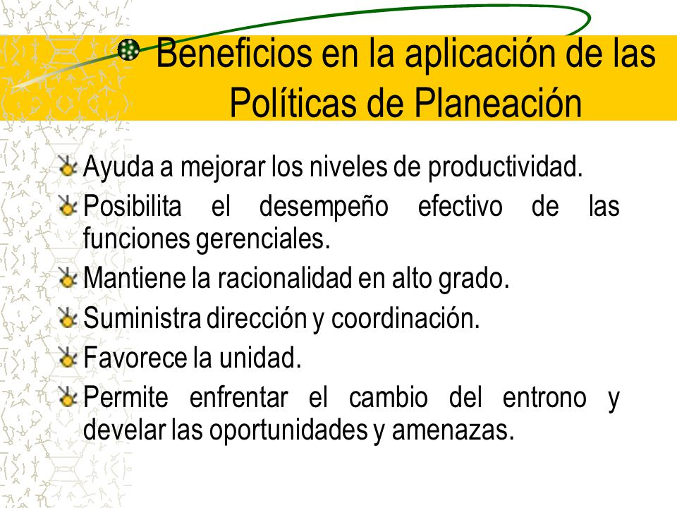 Beneficios en la aplicación de las Políticas de Planeación