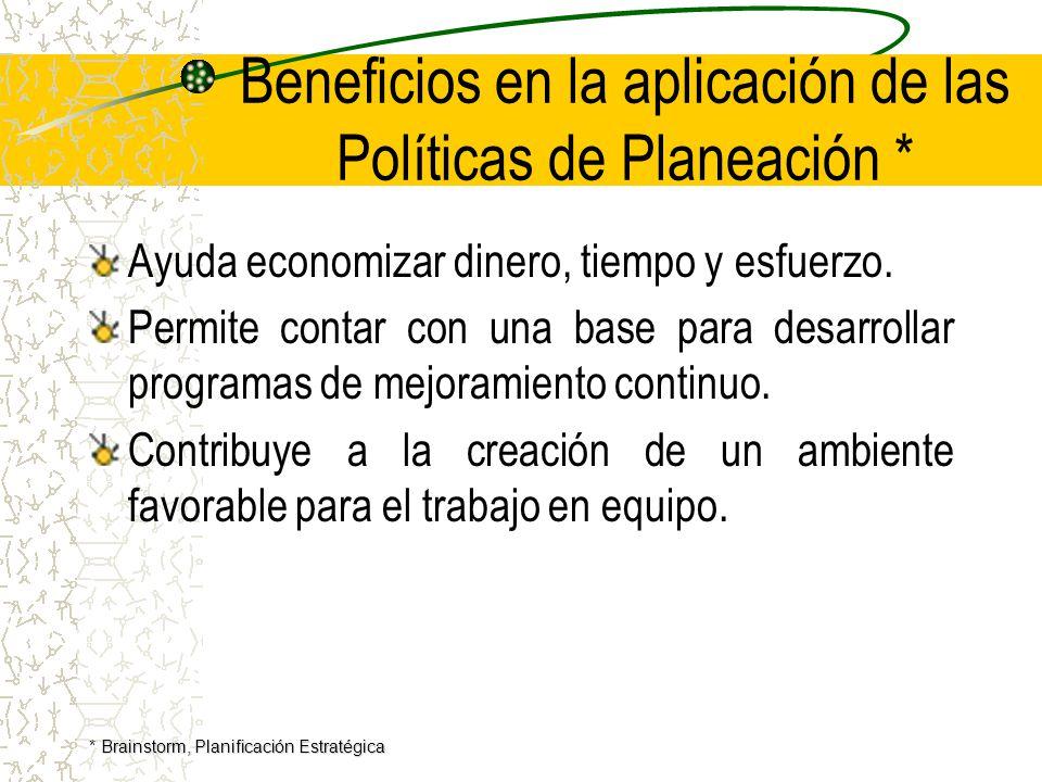 Beneficios en la aplicación de las Políticas de Planeación *