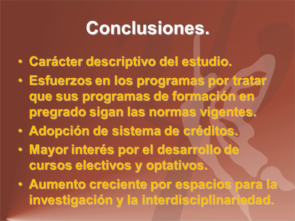 Conclusiones. Carácter descriptivo del estudio.