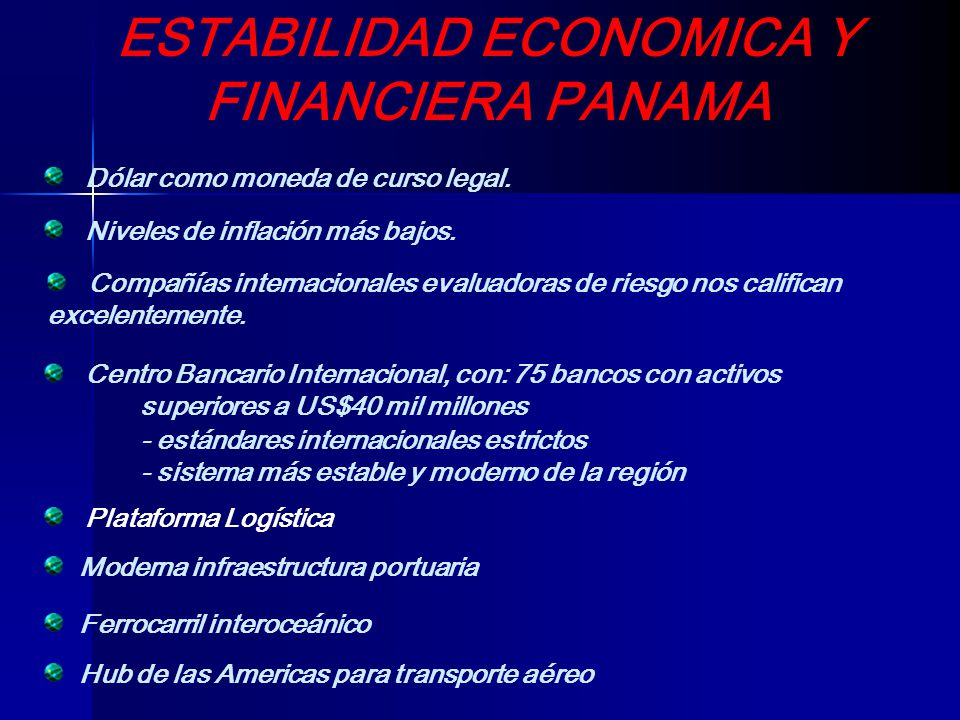 ESTABILIDAD ECONOMICA Y FINANCIERA PANAMA