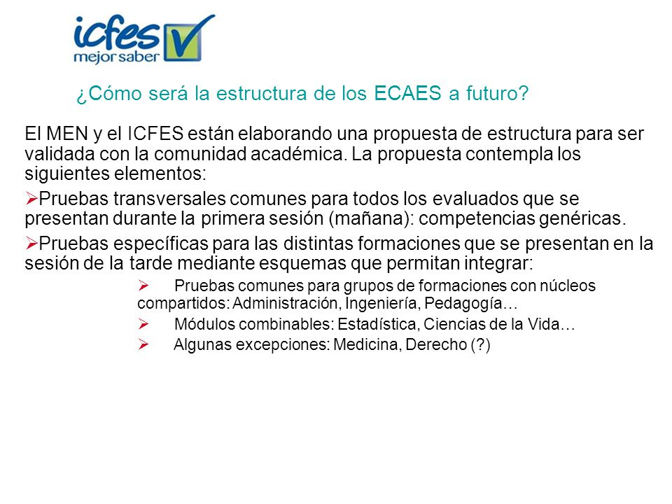 ¿Cómo será la estructura de los ECAES a futuro