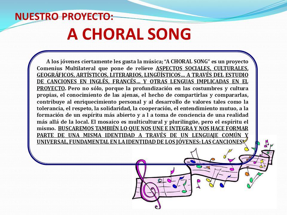 NUESTRO PROYECTO: A CHORAL SONG