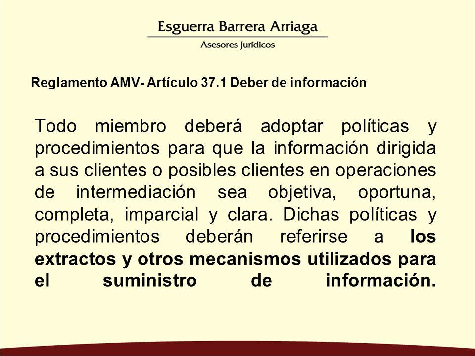 Reglamento AMV- Artículo 37.1 Deber de información