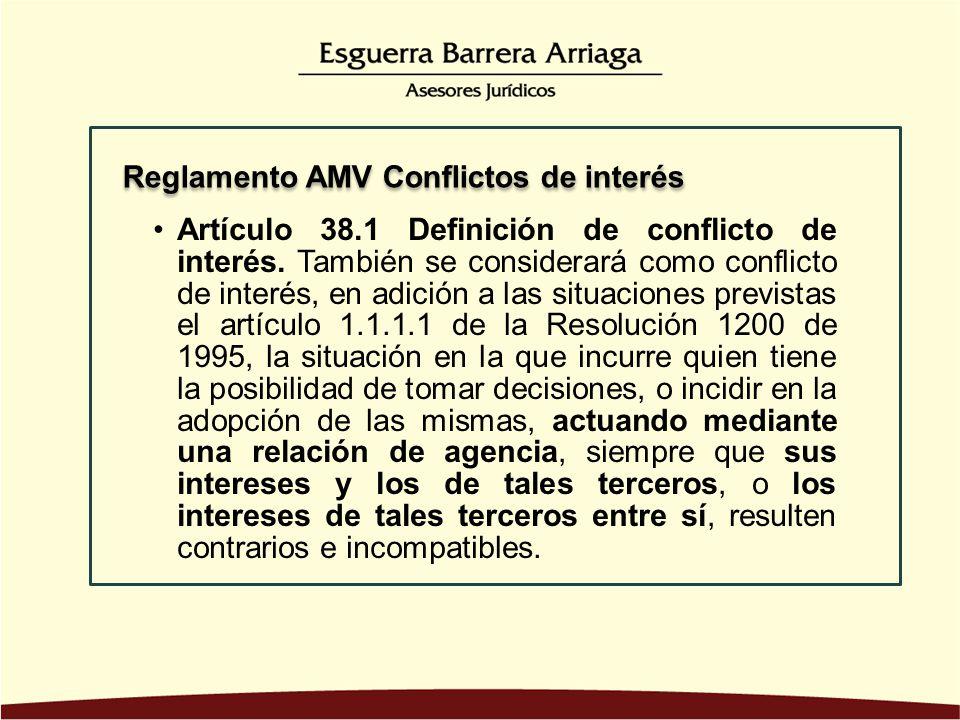 Artículo 38. 1 Definición de conflicto de interés