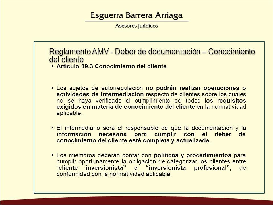 Reglamento AMV - Deber de documentación – Conocimiento del cliente