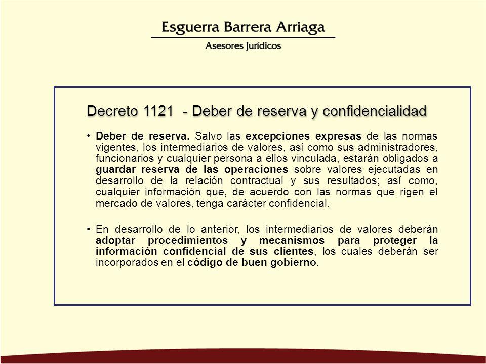 Decreto 1121 - Deber de reserva y confidencialidad