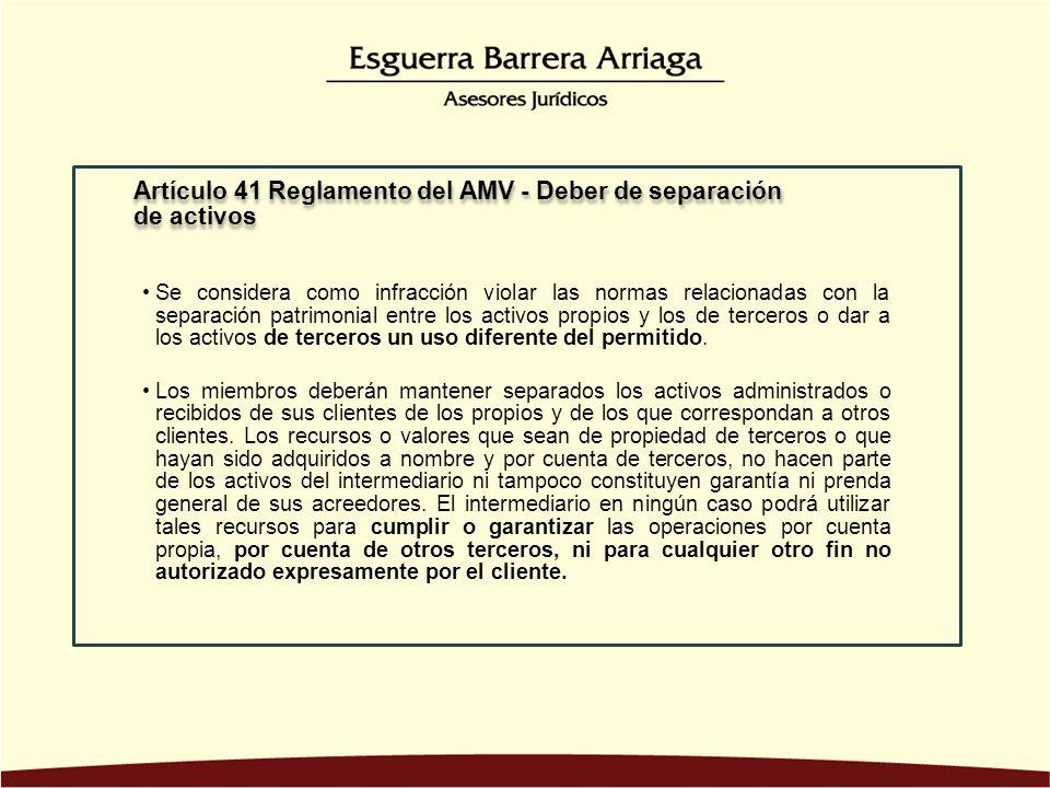 Artículo 41 Reglamento del AMV - Deber de separación de activos