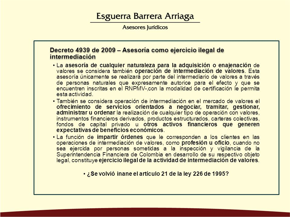¿Se volvió inane el artículo 21 de la ley 226 de 1995