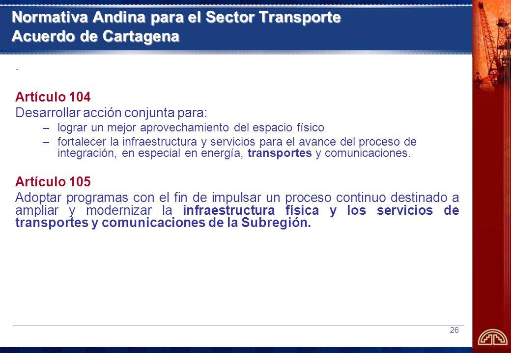 Normativa Andina para el Sector Transporte Acuerdo de Cartagena