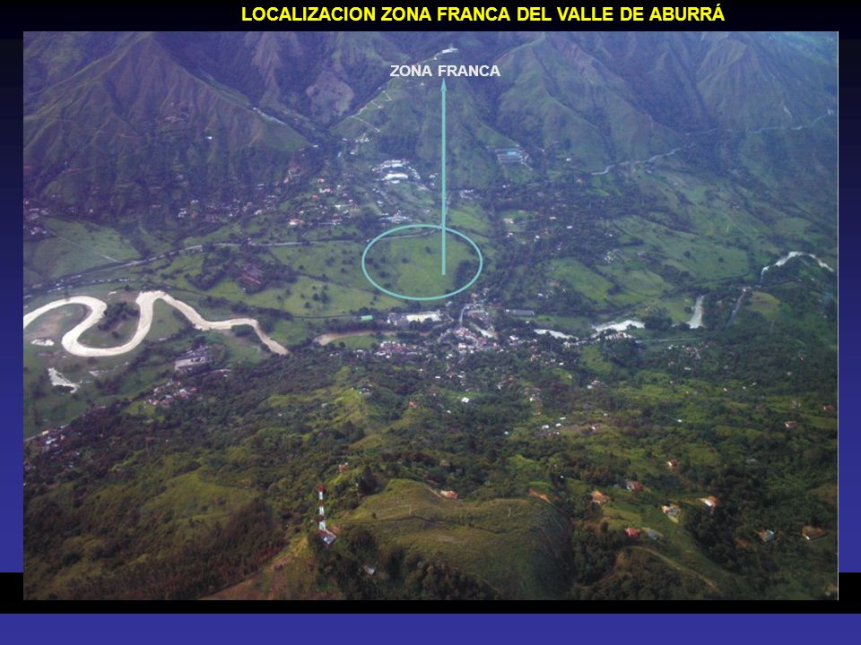 LOCALIZACION ZONA FRANCA DEL VALLE DE ABURRÁ